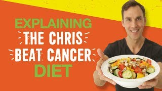 Chris Wark explains the Chris Beat Cancer Diet