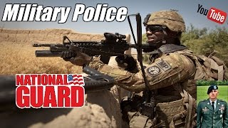 National Guard - Military Police