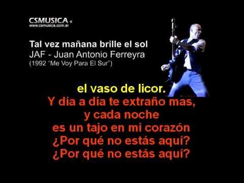 JAF - Tal Vez Mañana Brille El Sol - Karaoke