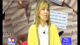 """Maria Luisa Sergio e la sua opera prima """"Il lumino- una storia vera"""""""