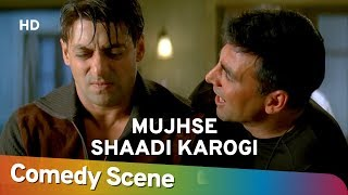 Mujhse Shaadi Karogi - Akshay Kumar - Salman Khan - Kader Khan - Hit Comedy Scene