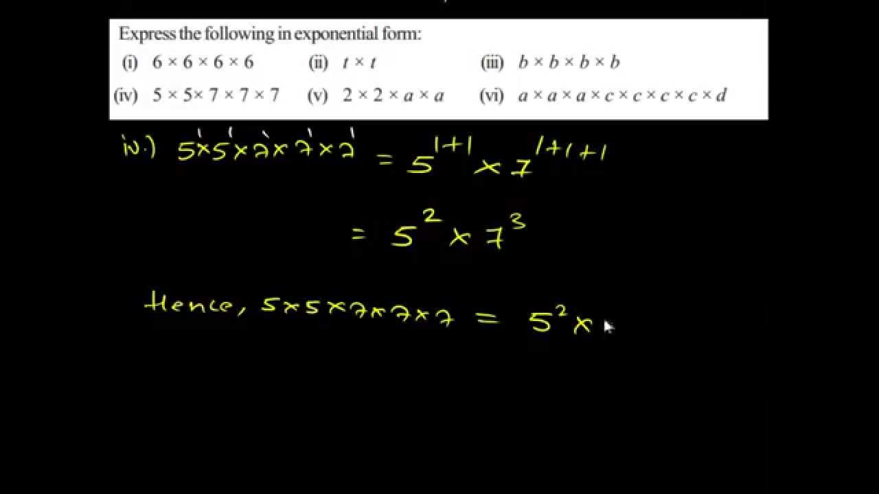 Exponents and Power 13.1.2.iv Express in exponential form - YouTube