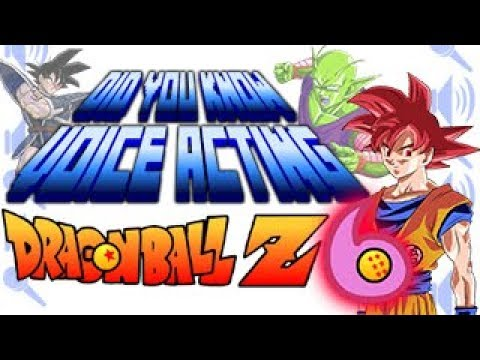 Dragon Ball Z PART 6  Did You Know Voice Acting?