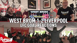 OHHHH, ALISSON BECKER ALLEZ! | WEST BROM 1-2 LIVERPOOL | LFC GOAL REACTIONS