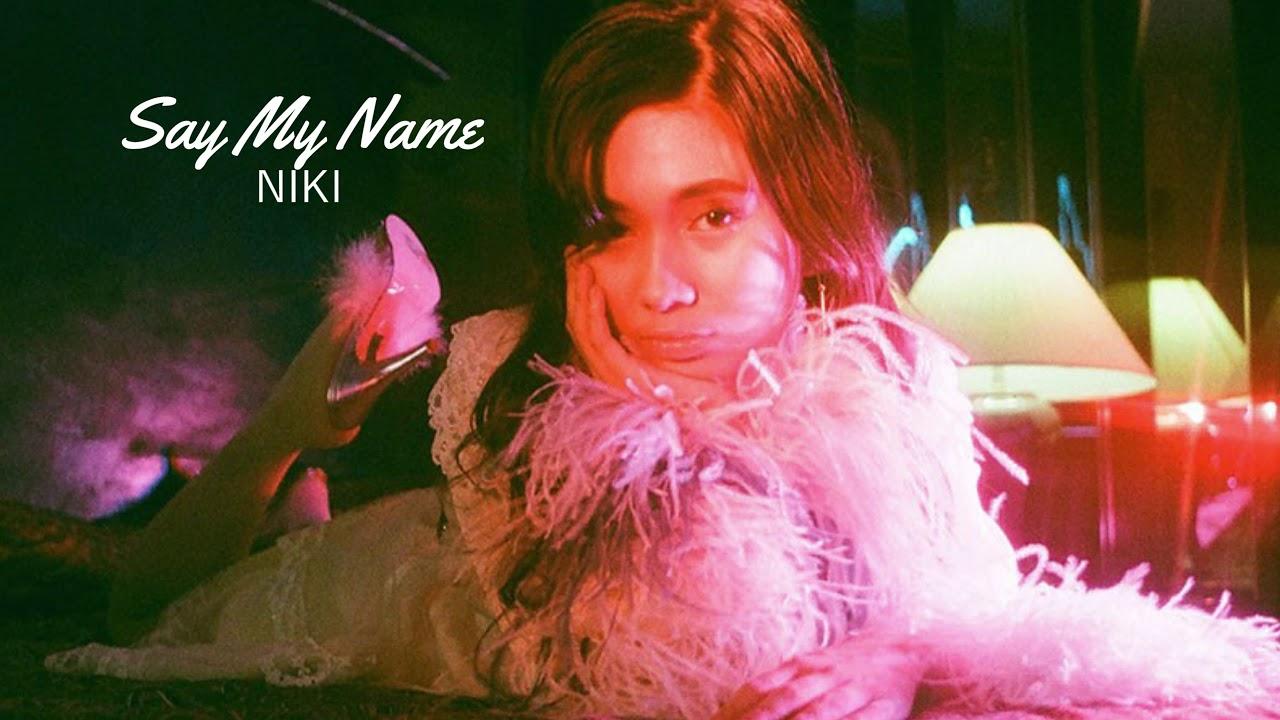Download NIKI - Say My Name 1 Hour Loop