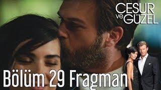 Cesur ve Güzel 29. Bölüm Fragman