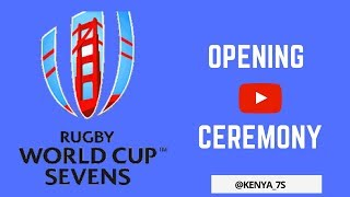 RUGBY WORLD CUP SEVENS ★ OPENING CEREMONY ★ KENYA 7S ★ VERTICAL VIDEO ★ 2018