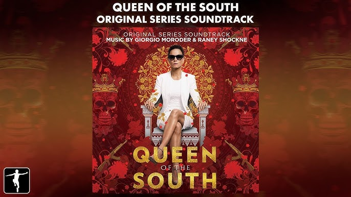 Queen Of The South Giorgio Moroder Raney Shockne Official Soundtrack Preview Youtube