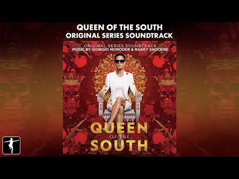 Queen Of The South - Giorgio Moroder & Raney Shockne - (Official Soundtrack Preview)