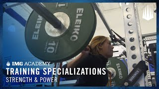 Training Specializations- Strength & Power