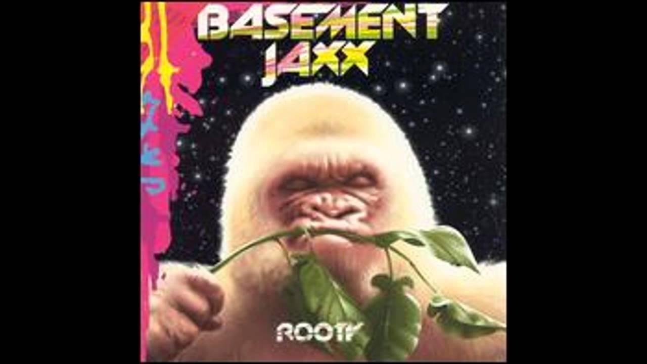 basement jaxx breakaway youtube