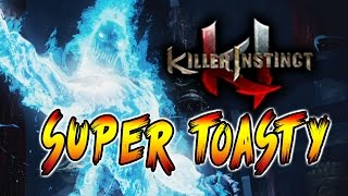 SUPER TOASTY - Week Of Cinder Pt.3 (Killer Instinct Season 2)