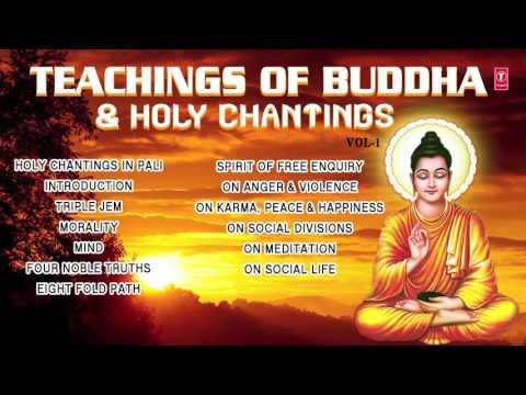 TEACHINGS OF BUDDHA & HOLY CHANTINGS VOL.1 I AUDIO JUKE BOX I T-SERIES BHAKTI SAGAR
