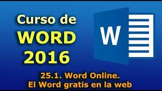 Curso de Word 2016. 25.1. Word Online. El Word gratis en la web.