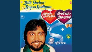 Dilli Shehar Diyan Kudhiyan