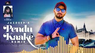 Pendu Kaake Remix Jazdeep Dj Jazzie Jaz Free MP3 Song Download 320 Kbps