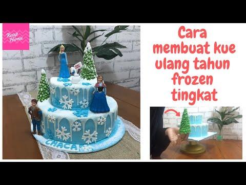 Menghias Kue Ulang Tahun Anak Perempuan Frozen Tanpa