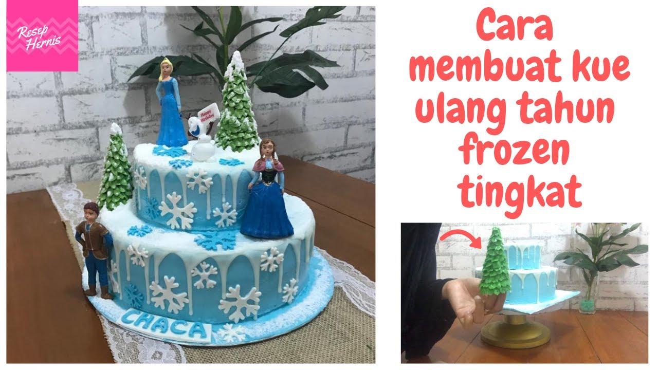 Menghias Kue Ulang Tahun Anak Perempuan Frozen Tanpa Penyangga