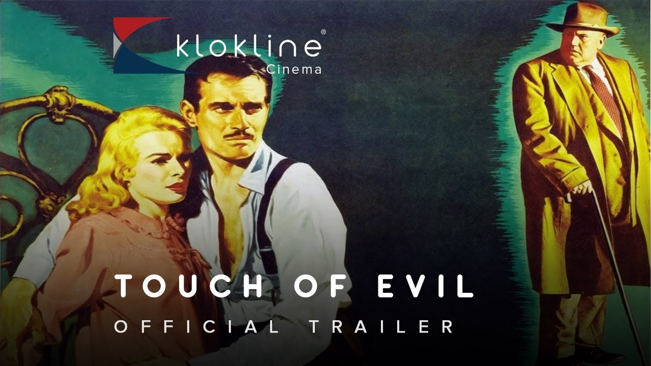 Download 1958 Touch of Evil Official Trailer 1 Universal International Pictures