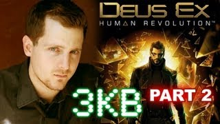 Adam Jensen Playing Deus Ex Human Revolution Part 2 of 3