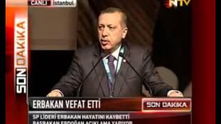 Erbakan'ın ölümü  Tayyip Erdoğan'ın açıklaması