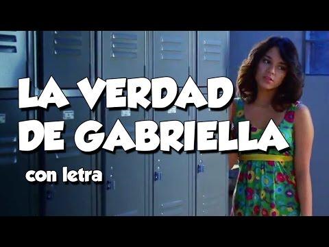 La verdad de Gabriella [Con Letra] - Gabriela quedo calentona