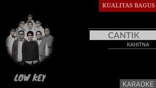 KARAOKE CANTIK - KAHITNA (LOW KEY) #karaoke #kahitna #cantik