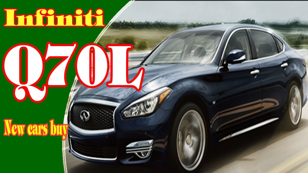 2018 infiniti new cars. Unique New 2018 Infiniti Q70L  Awd Review  Price New Cars Buy Intended Infiniti New Cars