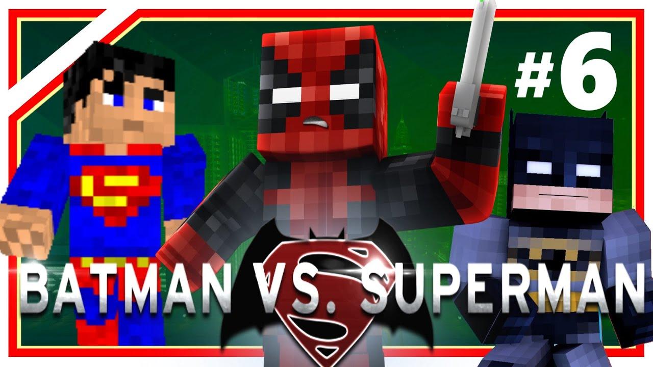 "Minecraft Deadpool #6: ""Batman vs Superman"" Part 1 ..."