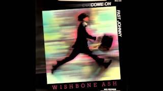 Wishbone Ash - Fast Johnny