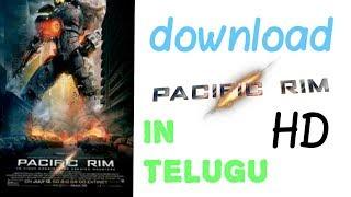 How to download Pacific Rim full movie Telugu dubbed