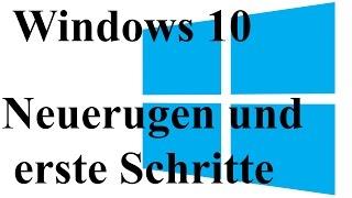 Windows 10 Einführung/ Neuerungen und erste Schritte Deutsch