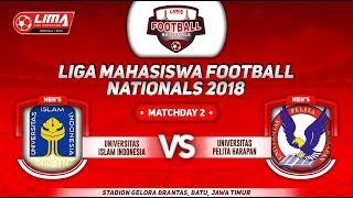 UII  VS UNIV. PELITA HARAPAN, LIGA MAHASISWA FOOTBALL NATIONALS 2018, 19 September 2018