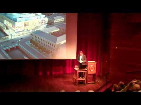 The Larkin-Stuart Lectures by Jack Diamond - Spirit of Place -  November 6, 2013 - Part 1