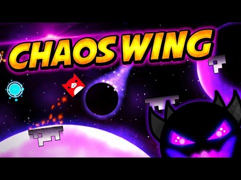 MY FIRST LEVEL!! CHAOS WING (Demon) Preview - Geometry Dash