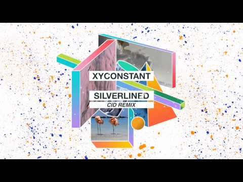 XYconstant - Silverlined (CID Remix)