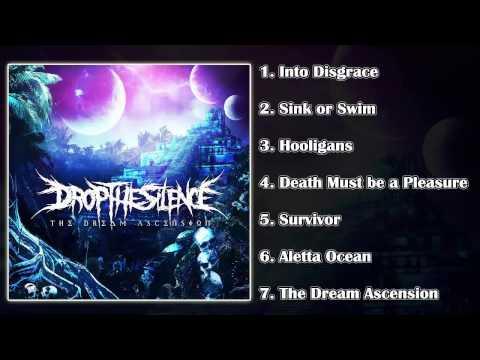 Drop The Silence - The Dream Ascension (FULL ALBUM 2015/HD)