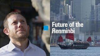 Economy Stories – Future of the Renminbi