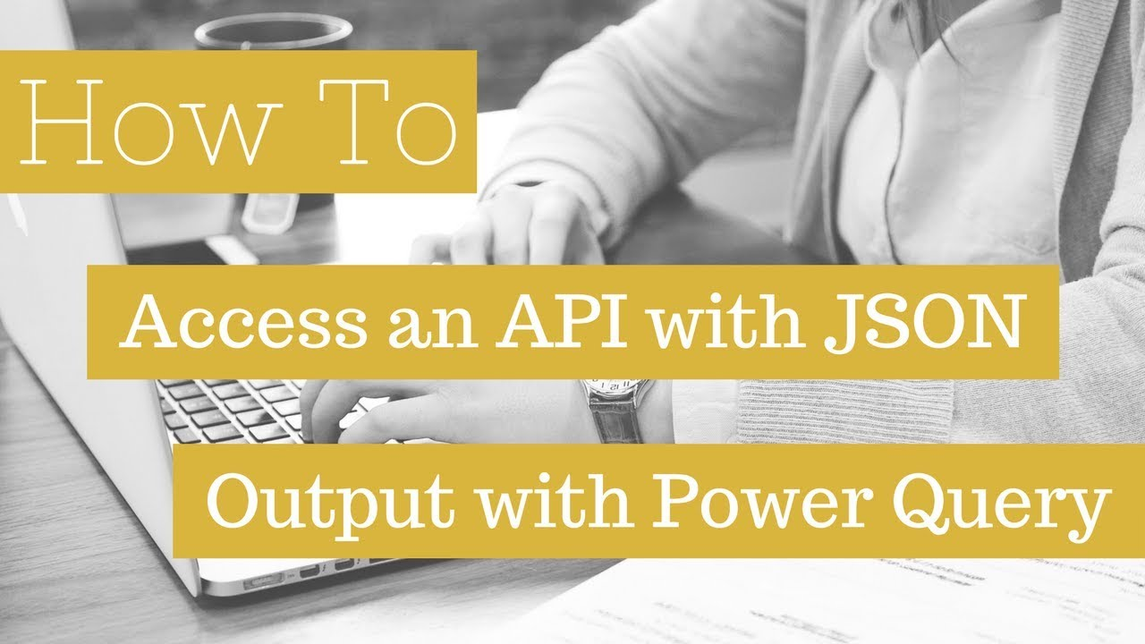 How To Access A JSON API With Power Query | How To Excel