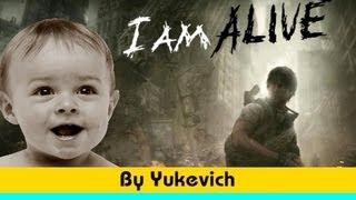 обзор I Am Alive (by Yukevich)