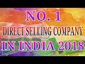 WHICH IS NO. 1 DIRECT SELLING COMPANY IN INDIA 2018