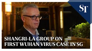 Shangri-La group's statement regarding the first Wuhan virus case in Singapore | The Straits Times