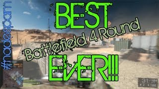 Best Battlefield 4 Round You
