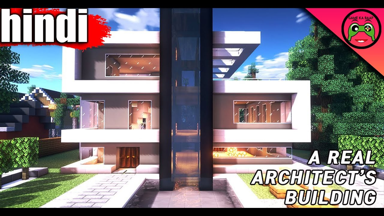 5 I Build Up Build The Best Modern House In Minecraft In Hindi Build Modern House Game Ka Baap Youtube