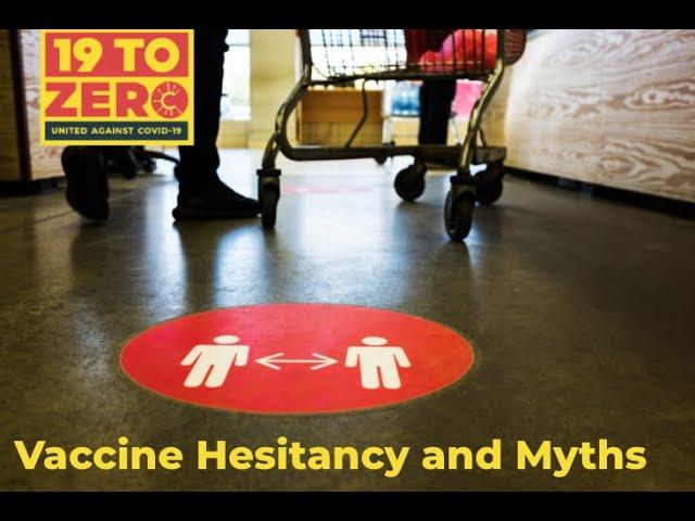 Vaccine Hesitancy and Myths   19 to Zero