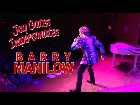 JAY GATES IMPERSONATES BARRY MANILOW  THE LAMP THEATRE