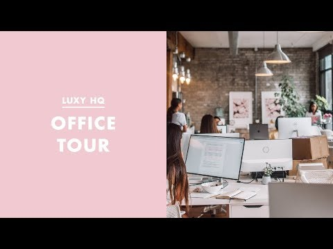 Office Tour l Luxy Hair Vlog 1