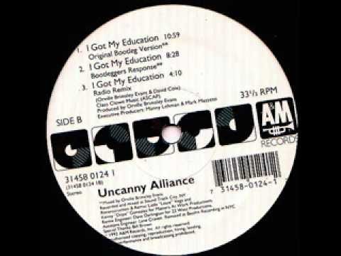 Uncanny Alliance - I Got My Education (original bootleg mix) (1992)