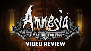 Amnesia: A Machine For Pigs PC Game Review