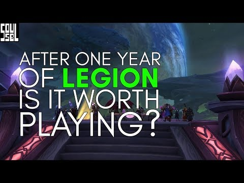 World of Warcraft: Legion - 1 year later, should you play?